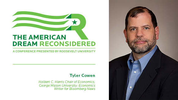 The American Dream Reconsidered: A Conference Presented by Roosevelt University / Title Sponsor: BlueCross BlueShield of Illinois